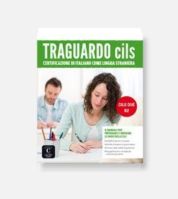 Copertina del libro Traguardo CILS B2 per prepararsi all'esame CILS B2